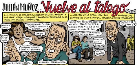 Julián Muñoz vuelve al trullo